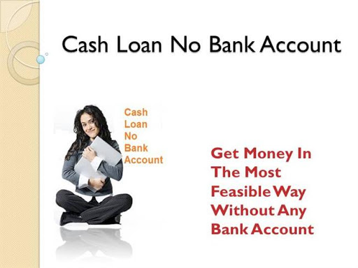 Cash advance without bank account